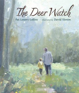 The Deer Watch by Pat Lowery Collins