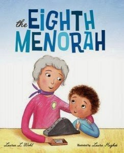 The Eighth Menorah by Lauren L. Wohl with illustrations by Laura Hughes