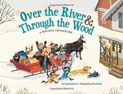 OvertheRiverThroughtheWood