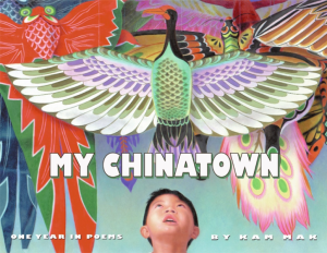 National Poetry Month Picture Books My Chinatown
