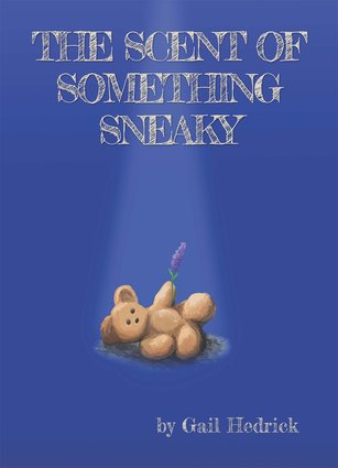 The Scent of Something Sneaky book cover image
