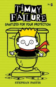 Timmy Failure Sanitized For Your Protection book cover