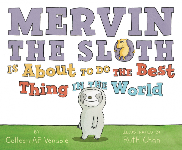 Cover image of picture book Mervin The Sloth is About to do The Best Thing in The World