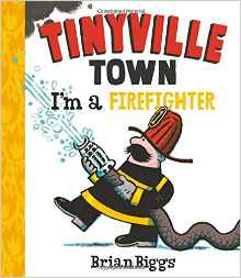 Book cover of tinyville town: i'm a firefighter