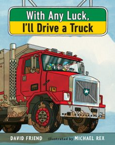 with-any-luck-ill-drive-a-truck