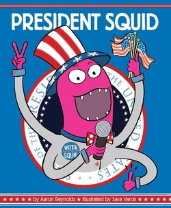 cover image of President Squid