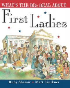 Cover image of What's The Big Deal About First Ladies