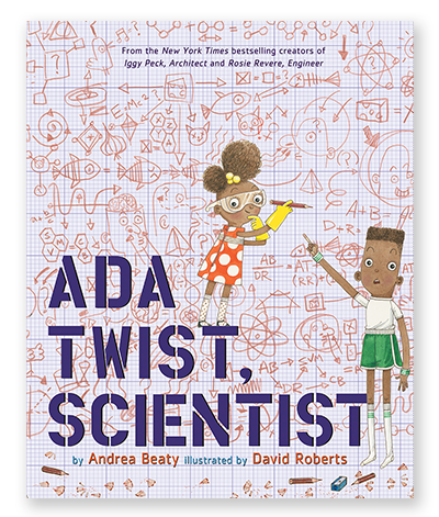 Cover image from Ada Twist, Scientist by Andrea Beaty