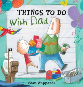 Things to do With Dad by Sam Zuppardi cover image