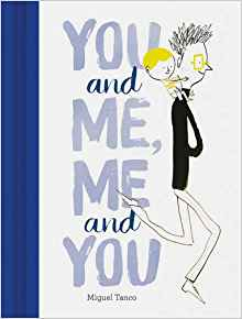 Cover image for You and Me, Me and You by Miguel Tanco