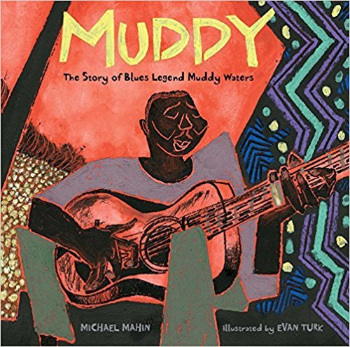 Muddy: The Story of Blues Legend Muddy Waters book cover