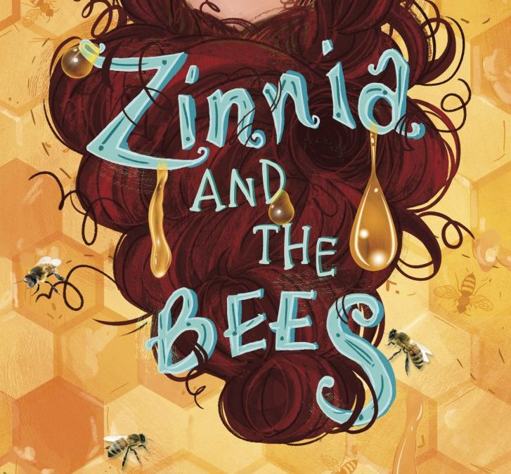 Zinnia and the Bees, An Interview with Debut Author Danielle Davis
