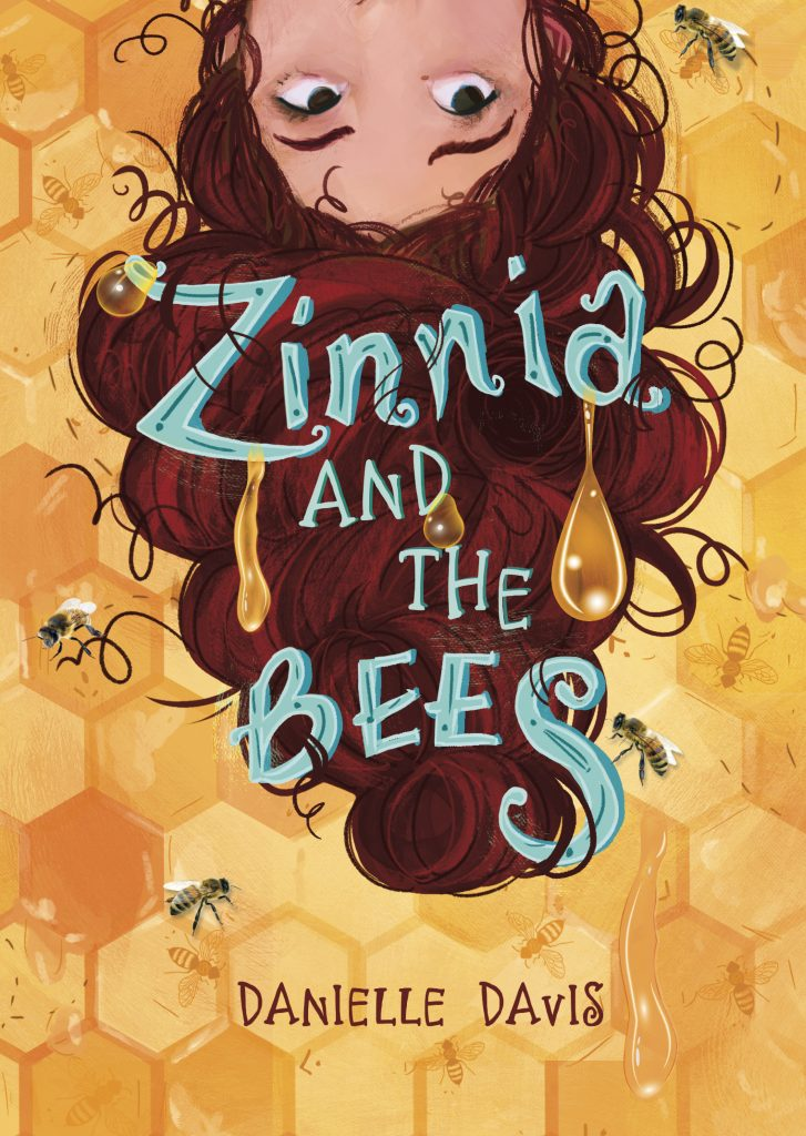 Cover image from Zinnia and the Bees written by Danielle Davis