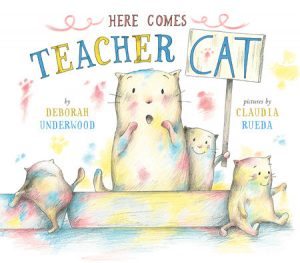 Here Comes Teacher Cat by Deborah Underwood cover image