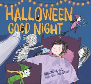 cvr art for Halloween Good Night by Rebecca Grabill art by Ella Okstad