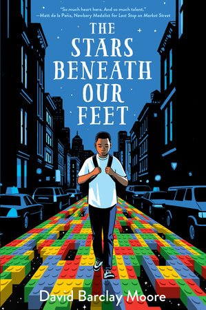 The Stars Beneath Our Feet by David Barclay Moore cover image