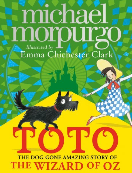 cvr image Toto: The Dog-Gone Amazing Story of The Wizard of Oz