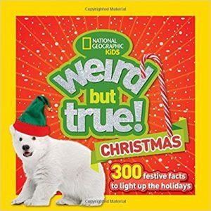 Weird but True Christmas from NatGeoKids cover image