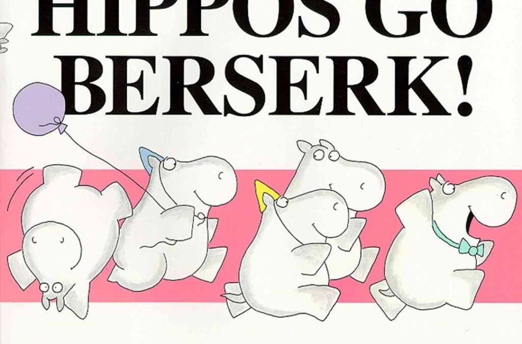 It's Hippos Go Berserk! For World Read Aloud Day 2018