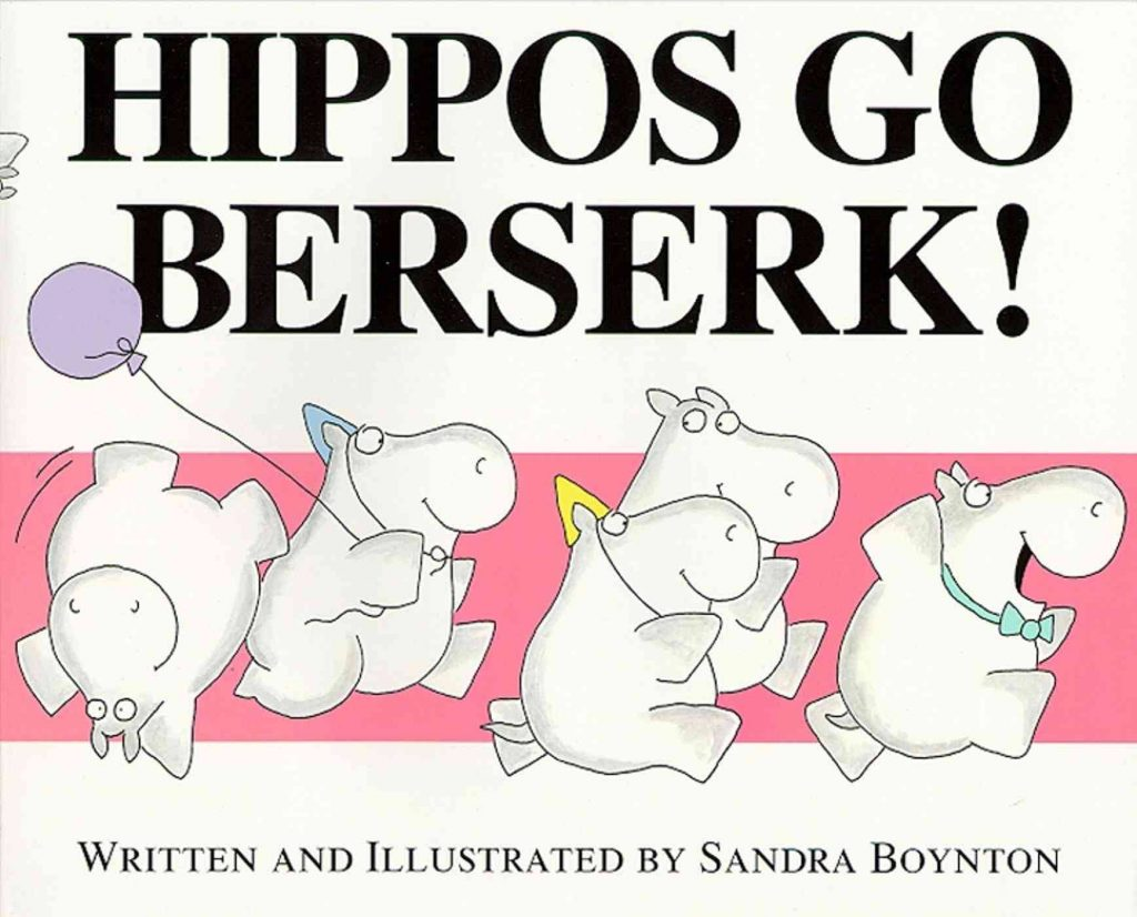 Cover image for Hippos Go Berserk!