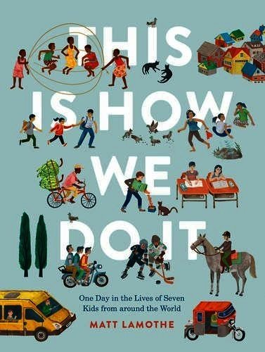 Book cover image of This Is How We Do It by Matt Lamothe
