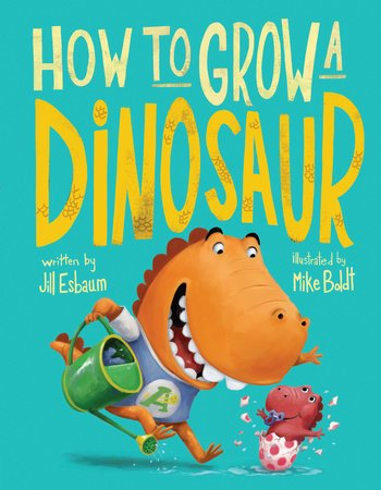 Cover illustration from How to Grow a Dinosaur by Jill Esbaum