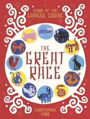 Celebrate the Chinese New Year With The Great Race by Christopher Corr