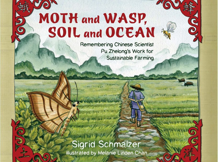 Moth and Wasp, Soil and Ocean written by Sigrid Schmalzer