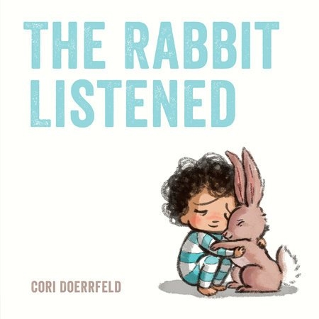 Cover image from The Rabbit Listened by Cori Doerrfeld