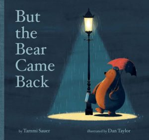 Cover image from But the Bear Came Back by Tammi Sauer