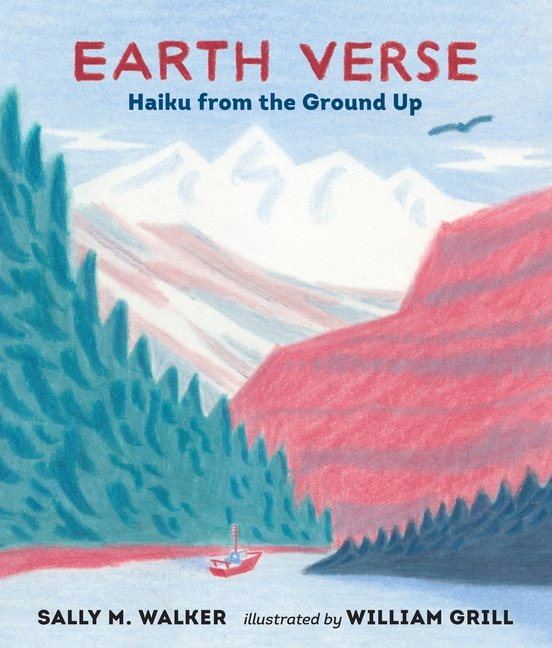 Earth Verse by Sally M. Walker For Earth Day and National Poetry Month