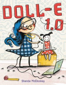 cover illustration from Doll-E 1.0 by Shanda McCloskey