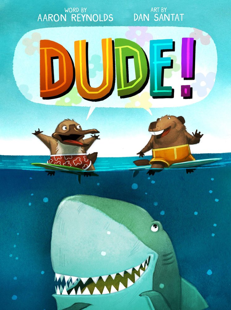 Cover illustration from Dude! by Aaron Reynolds and Dan Santat