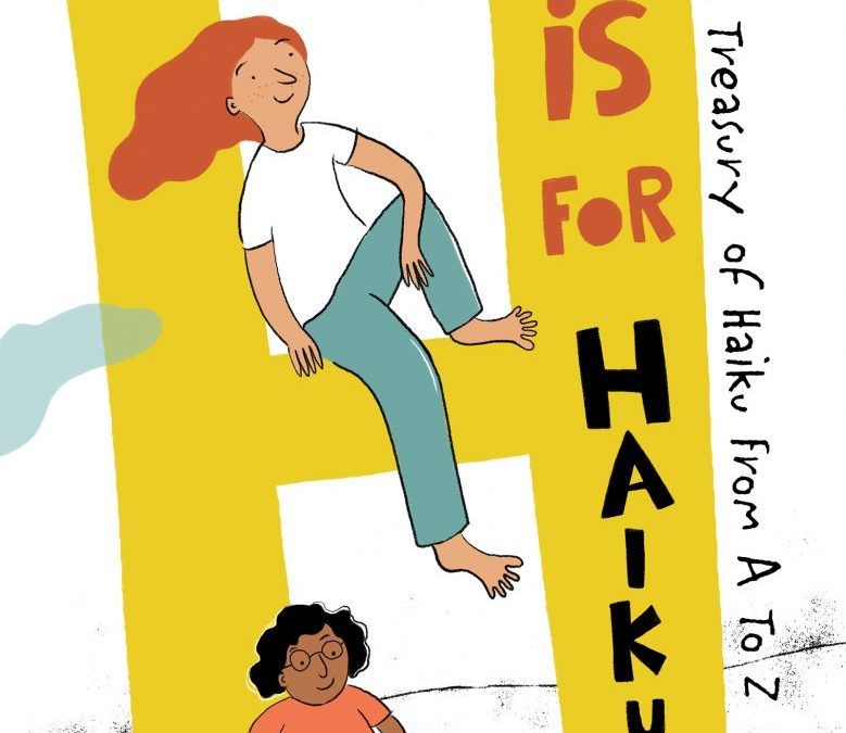 H is For Haiku – For Mother's Day, Give the Gift of Poetry