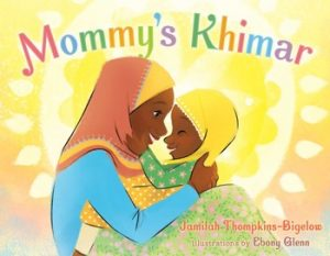 Cover art by Ebony Glenn for Mommy's Khimar by Jamilah Thompkins-Bigelow