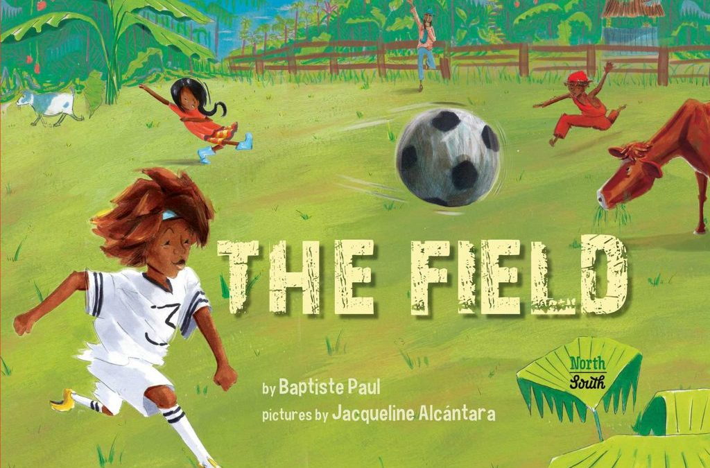 Can World Cup Aspirations be Found Here? The Field by Baptiste Paul