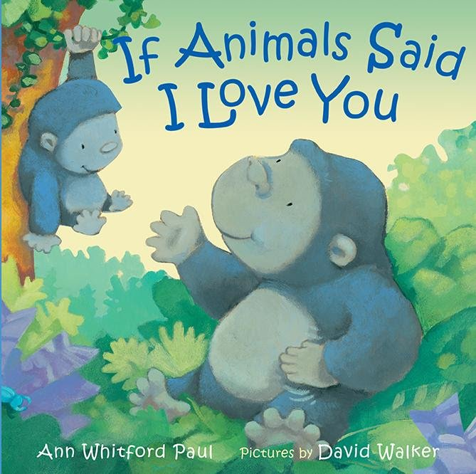 If Animals Said I Love You book cover art