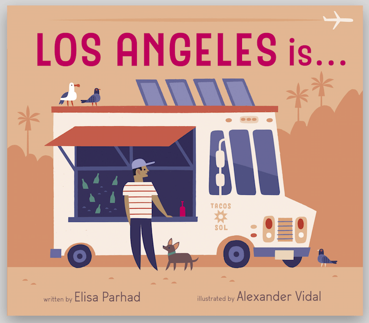 Los Angeles Is ... by Elisa Parhad cover illustration