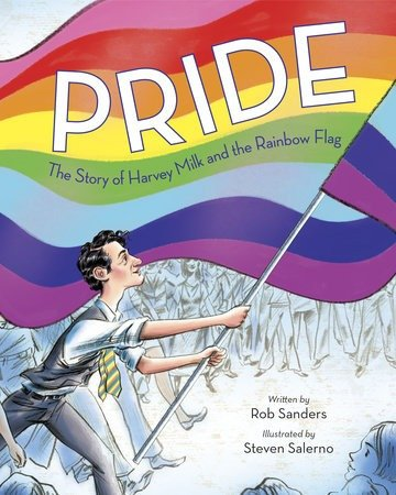 Pride: The Story of Harvey Milk and the Rainbow Flag book cover