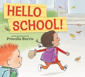 Hello School! by Priscilla Burris cover art