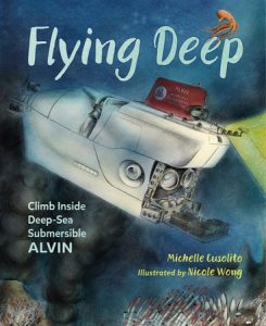 cover art from Flying Deep: Climb Inside Deep-Sea Submersible ALVIN