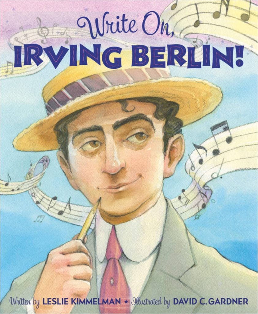book cover image from Write On, Irving Berlin! by Leslie Kimmelman