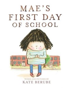 cover art from Mae's First Day of School