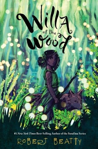 cover illustration from Willa of the Wood by Robert Beatty