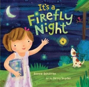 cover art by Betsy Snyder for It's a Firefly Night by Dianne Ochiltree