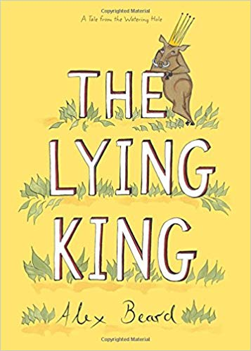 cover illustration from The Lying King by Alex Beard