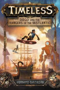 cover illustration from Timeless: Diego and the Rangers of the Vastlantic