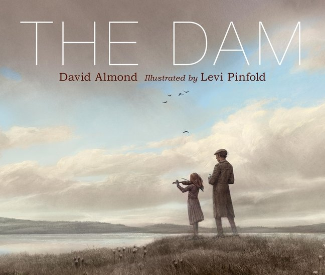 cover illustration from The Dam by David Almond with art by Levi Pinfold