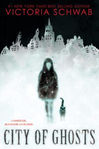 cover art from City of Ghosts by Victoria Schwab