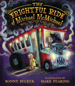 The Frightful Ride of Michael McMichael cover art